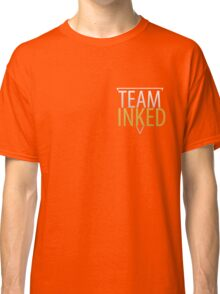 THE FIRST TEAM INKED SHIRT AVAILABLE Classic T-Shirt