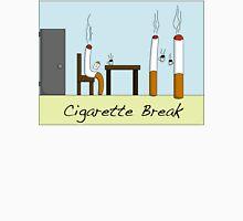 Cigarette Break Unisex T-Shirt