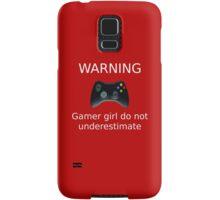 Warning Gamer girl do not underestimate (white text2) Samsung Galaxy Case/Skin