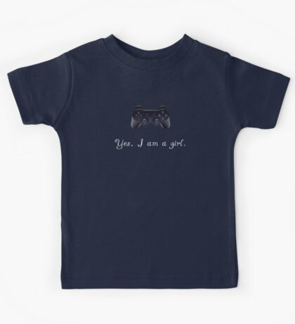 Yes, I am a Girl- (white text) Kids Tee