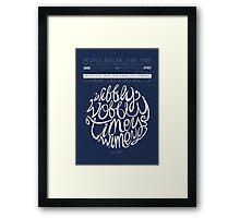 Wibbly Wobbly Framed Print