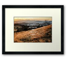 Mountains are calling 50 Framed Print