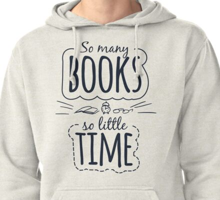 So Many Books So Little Time Pullover Hoodie