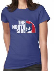 The North Side -  Chicago Cubs - Best T-Shirts Womens Fitted T-Shirt