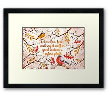 Sylvia Plath Quote Framed Print