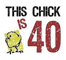 Women's Funny 40th Birthday Photographic Print