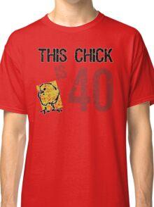 Women's Funny 40th Birthday Classic T-Shirt