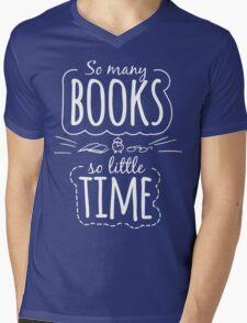 So Many Books So Little Time Mens V-Neck T-Shirt