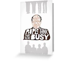 George Costanza - Annoyed All The Time Greeting Card