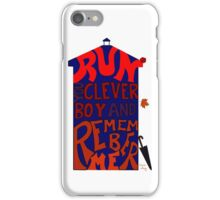 Run You Clever Boy and Remember Me - Doctor Who iPhone Case/Skin