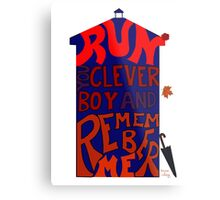 Run You Clever Boy and Remember Me - Doctor Who Metal Print