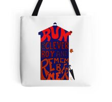 Run You Clever Boy and Remember Me - Doctor Who Tote Bag