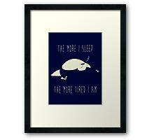 I Love Sleep Framed Print
