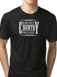 Enjoy Country Music (white) Tri-blend T-Shirt
