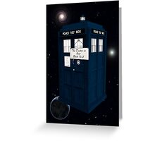 The Doctor is Out Back in 5 Greeting Card