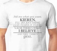 ... And Then There's You (Black Print) Unisex T-Shirt