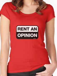 Rent an Opinion Women's Fitted Scoop T-Shirt