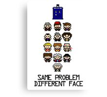 Same Problem, Different Face Canvas Print