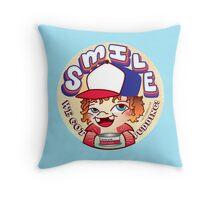 Dustin ! Smile Stranger Throw Pillow