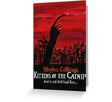 Kittens of the Catnip Greeting Card