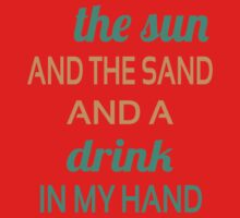 Sun Sand Drink  Kids Clothes