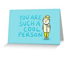 You Are Cool | Positive Affirmation Greeting Card