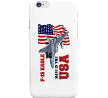 F-15 Eagle Made in the USA iPhone Case/Skin