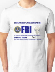 Paul the Alien's FBI ID Unisex T-Shirt
