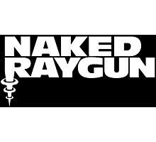 Naked Raygun Photographic Print