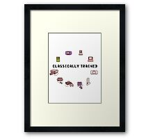 Classically Trained Framed Print