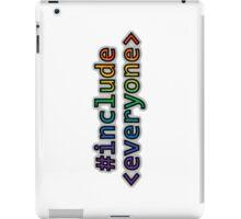 GEEKS FOR PEACE - #INCLUDE EVERYONE iPad Case/Skin