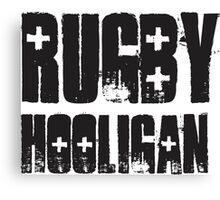 #rugby hooligan Canvas Print