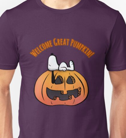 Welcome Great Pumpkin   Unisex T-Shirt