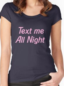 Text me All night Women's Fitted Scoop T-Shirt