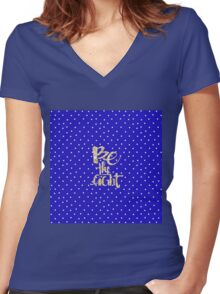 Be the light, glitter,glam,gold,typography,cool text, small white dots, deep blue, royal blue, modern,trendy Women's Fitted V-Neck T-Shirt