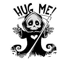 Funny Cute Hug Me Grim Reaper Photographic Print
