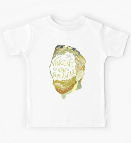 Vincent Van Gogh Away  Kids Tee