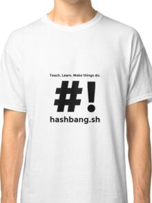 Hashbang.sh - Black Classic T-Shirt