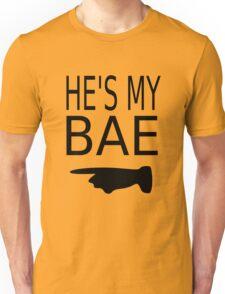 He's My Bae Unisex T-Shirt