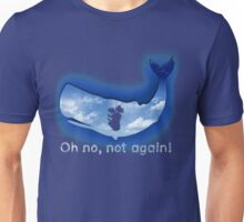 Oh no, not again! Unisex T-Shirt