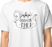 Out for Thea Classic T-Shirt
