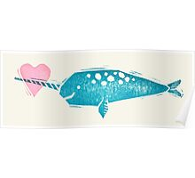 Narwhal Love Poster