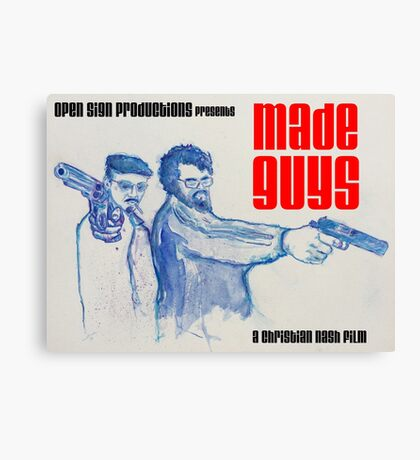 Made Guys Canvas Print