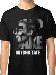 miesha tate Classic T-Shirt