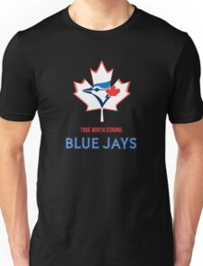 True North Strong Blue Jays Unisex T-Shirt