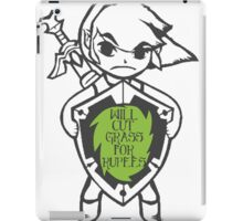 Link 'Will cut grass for rupees' iPad Case/Skin