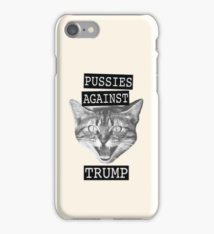 Pussies against Trump iPhone Case/Skin