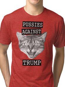 Pussies against Trump Tri-blend T-Shirt