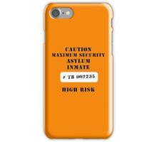 Asylum inmate iPhone Case/Skin