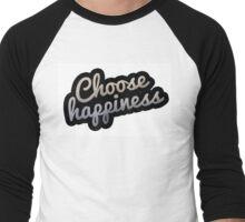 Choose Happiness Inspirational Men's Baseball ¾ T-Shirt
